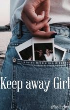 Keep away Girl  by aMissPerfect