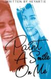 Paint a Smile On Me (Camren) cover