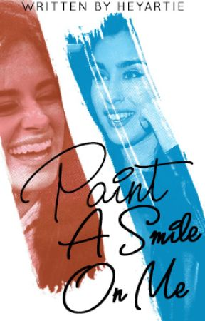Paint a Smile On Me (Camren) by heyartie