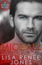 Michael (Zodius #1) by LisaReneeJones