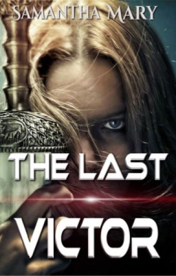 The Last Victor