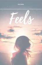 Feels by fictien