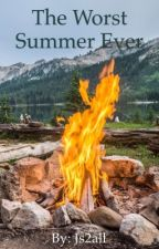 The Worst Summer Ever by Js2all