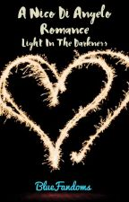 Light in the Darkness - Nico X Reader by BlueFandoms