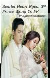 Scarlet Heart Ryeo: 3rd Prince Wang Yo fanfiction cover