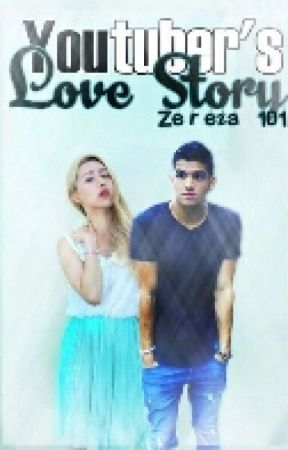 Youtuber's LOVE Story by Zereza101