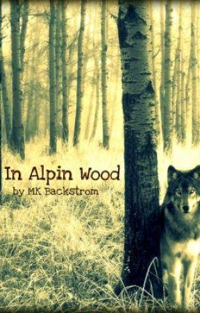 In Alpin Wood by MKBackstrom