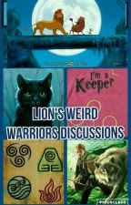 Lion's Weird Warriors Discussions by TumbletailWarriors