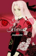 The Heiress (UNDER REVISION UNTIL FURTHER NOTICE) by Kawaiisama