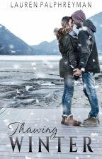Thawing Winter | A PARANORMAL ROMANCE by LEPalphreyman