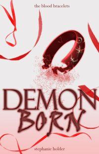 The Blood Bracelets #2: Demon Born cover