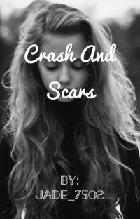 Crash and scars( a dramione fanfiction) cover