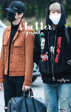 stutter [yoonmin] by softjeon