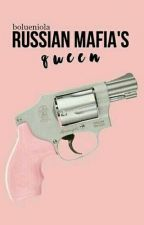 The Russian Mafia's Queen. by bolueniola