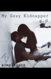 My Sexy Kidnapper-g.d (Editing) cover