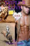 Triple R Love: book 6 of theTriple R series  cover