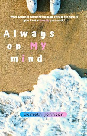 Always on My Mind by DemetriJohnson