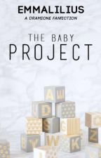 The Baby Project    dramione by emmalilius