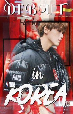 Debut in Korea - [NCT Haechan] y Tú  |  EDITANDO.  by donkeyfullsun