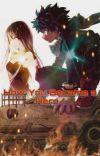 How You Became A Hero ~ My Hero Academia (Midoriya Izuku X Reader)✔ cover