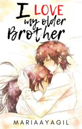 I Love My Older Brother by MariaAyagil