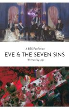 Eve and the Seven Sins (BTS FF BOOK 1) by pjz_nim