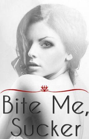 Bite Me, Sucker  [Discontinued] by simitelli