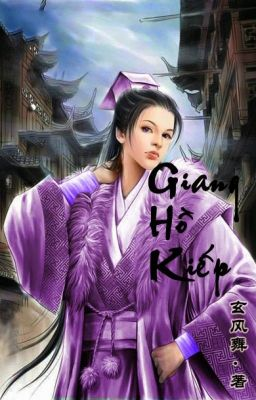[BHTT] Giang Hồ Kiếp- Huyền Phong Vũ