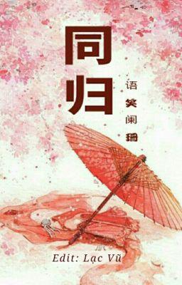 Đọc truyện Đồng Quy - Ngữ Tiếu Lan San