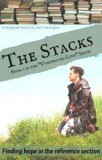 The Stacks by JenYarrington