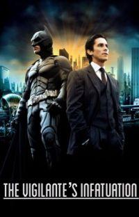 The Vigilante's infatuation  cover