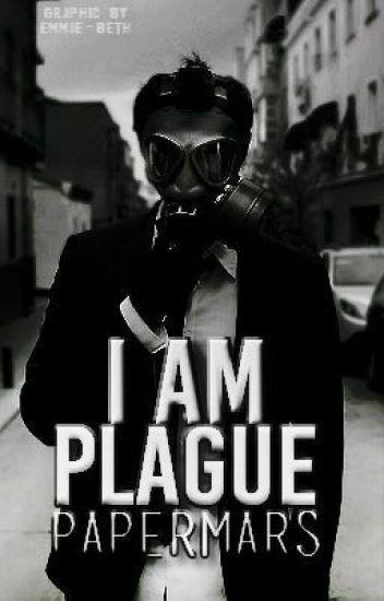 I Am Plague