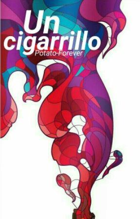 Un cigarrillo. [Próximamente] by Potato-Forever