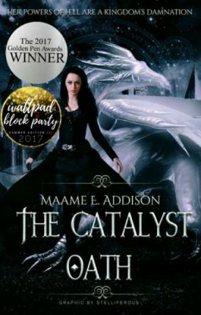 The Catalyst Oath ★ Catalyst Saga Book One by May_Flower123