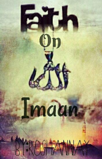 Faith On Allah... Imaan (Ibadah Book 2)
