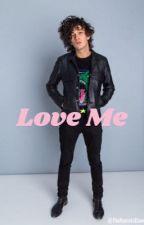 Love Me -Matt Healy fanfic by Vogue_Stylesss