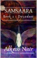 Samsaara : Devadoot by nairalkesh