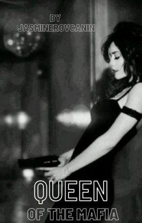 Queen of the Mafia by JasmineRov