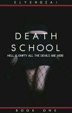 DEATH SCHOOL (Under Construction) ni elyengzai