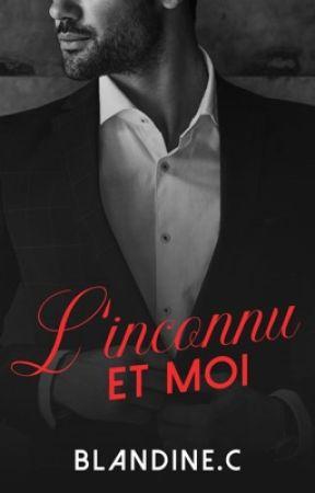 L'inconnu et moi by Blandinec76