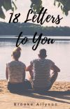 18 Letters to You [Completed] cover