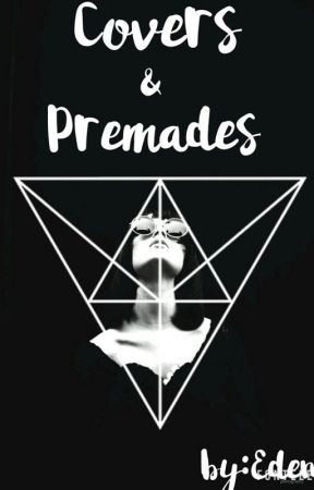 Covers & Premades (Open) by LennonsAttack