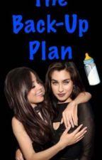 The Back Up Plan (Camren) by Camrenxox