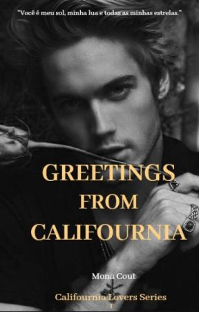 GREETINGS FROM CALIFOURNIA by monacout