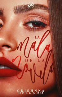 La mala de la novela© cover