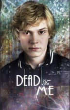 Dead to Me - Kyle Spencer - American Horror Story by quirkylttledevilchld