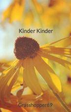 Kinder Kinder by Grasshopper69