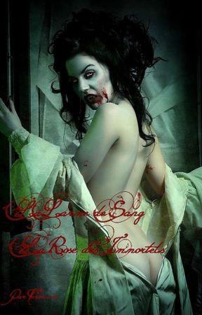 La Larme de Sang tome 7 La rose des Immortels by Verveiine
