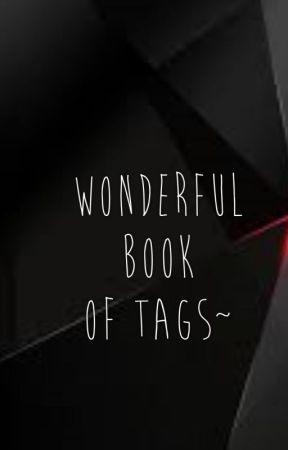 Wonderful book of tags~ by Miss_Kuro_Neko