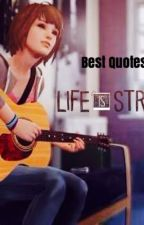 Life is Strange- Best Quotes/Moments by sxphiees